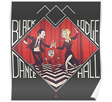BLACK LODGE DANCE HALL Poster