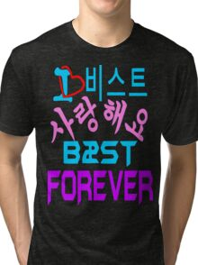 ㋡♥♫Love B2ST Forever Splendiferous Clothes & Stickers♪♥㋡ Tri-blend T-Shirt