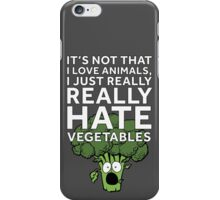 Hate Vegetables iPhone Case/Skin
