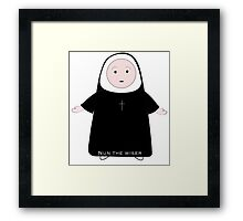 Nun the wiser Framed Print