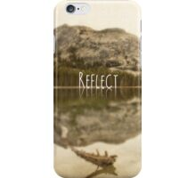 Reflect:Tenaya Lake iPhone Case/Skin