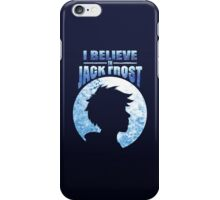 I Believe In Jack Frost iPhone Case/Skin