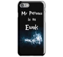 My Patronus is an Ewok (New Black Version) iPhone Case/Skin