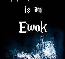 My Patronus is an Ewok (New Black Version) by OuroborosEnt