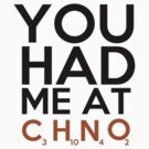 You Had Me At C3H10N4O2 by piecesofrie