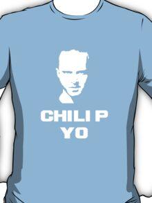 Chili P Yo! T-Shirt