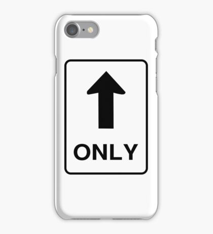 One Way Only Road Sign iPhone Case/Skin