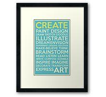 Create-Turquoise Framed Print