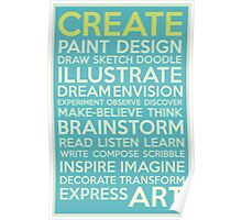 Create-Turquoise Poster