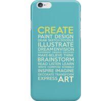 Create-Turquoise iPhone Case/Skin