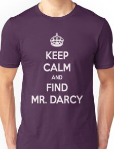 Keep Calm and Find Mr. Darcy Jane Austen Dark Color Unisex T-Shirt