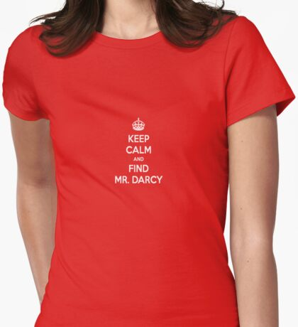Keep Calm and Find Mr. Darcy Jane Austen Dark Color Small Womens Fitted T-Shirt