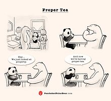 Proper Tea-Shirt by Panda And Polar Bear