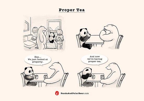 Proper Tea-Shirt by Panda And Polar Bear