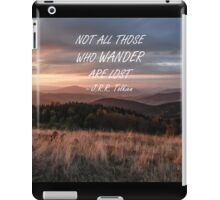 Not all those who wander 6 iPad Case/Skin