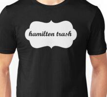 Certifiably Hamilton Trash Unisex T-Shirt