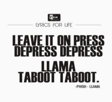 Phish - Llama Lyric quote by jeastphoto