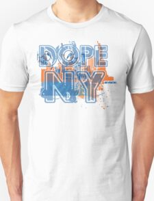 DOPE NY!!! BY REVISION™  Unisex T-Shirt