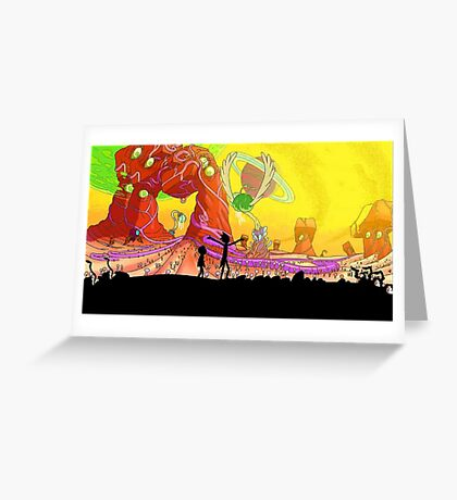 Welcome to the rick and morty world!!! Greeting Card