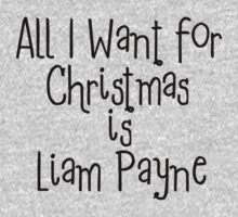 All I want for Christmas is Liam Payne by 1DxShirtsXLove
