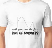 sine of madness Unisex T-Shirt