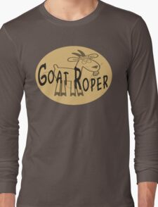 Goat Roper Long Sleeve T-Shirt