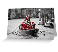 Santa's on a Venetian Gondola !!  Greeting Card