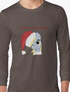 Have yourself a very Derpy christmas Long Sleeve T-Shirt