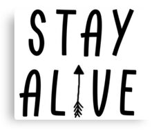 Stay Alive - Hunger Games (Black) Canvas Print