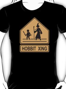 Caution: HOBBIT XING (Lord of the Rings mashup) T-Shirt