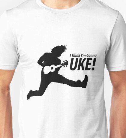 I Think I'm Gonna Uke! T-Shirt