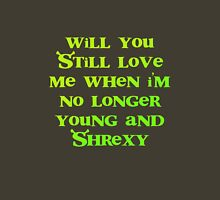 Will You Still Love Me? Womens Fitted T-Shirt