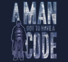 A Man Got To Have A Code T-Shirt