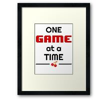 One Game at a Time Framed Print