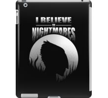 I Believe In Nightmares iPad Case/Skin