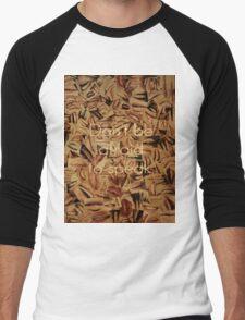 Don't Be Afraid to Speak Men's Baseball ¾ T-Shirt