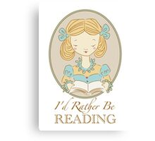 Rather be Reading Canvas Print