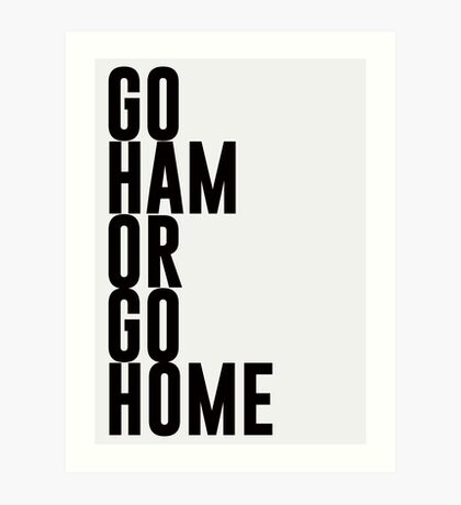Go Ham Or Go Home #2 (Light BG) Art Print