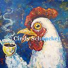 Giant Coffee Drinking Chicken by Cindy Schnackel