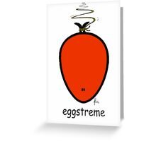 eggstreme Greeting Card