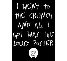 The Mighty Boosh – I Went to The Crunch and All I Got (White) Photographic Print