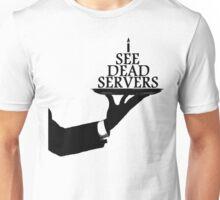 I See Dead Servers Unisex T-Shirt