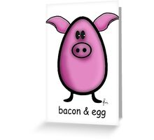 bacon & egg Greeting Card