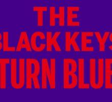 The Black Keys Turn Blue Alternative Sticker