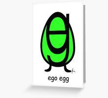 ego egg Greeting Card