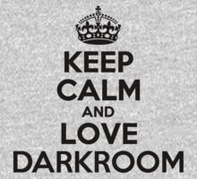 Keep Calm and Love DARKROOM Kids Clothes