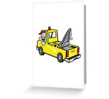 Tow Wrecker Truck Driver Thumbs Up  Greeting Card