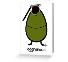 eggrenade Greeting Card