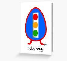 robo-egg Greeting Card