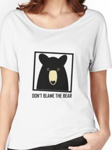 DON'T BLAME THE BLACK BEAR Women's Relaxed Fit T-Shirt
